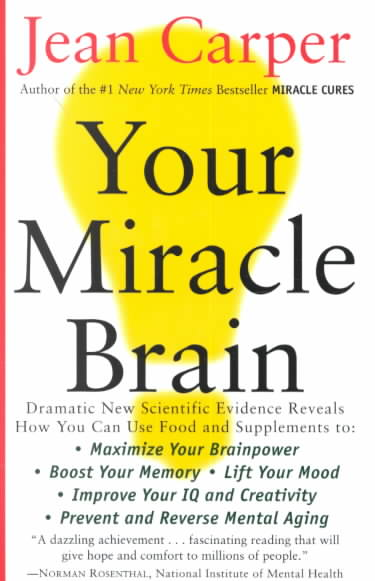 Your Miracle Brain By Carper, Jean