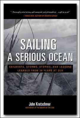 Sailing a Serious Ocean By Kretschmer, John