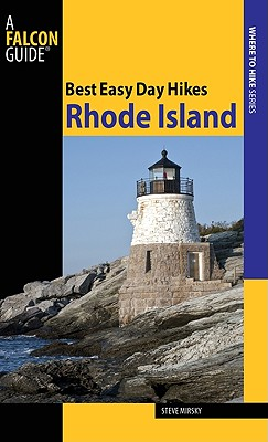 Best Easy Day Hikes Rhode Island By Mirsky, Steve
