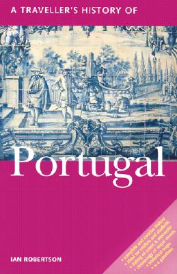 A Traveler's History of Portugal By Robertson, Ian C.